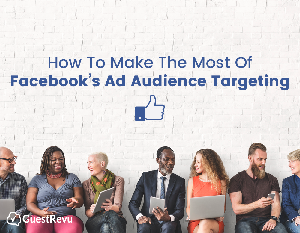 How-to-make-the-most-of-Facebooks-ad-audience-targeting-slideshare-cover-GuestRevu