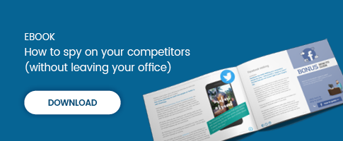 How To Spy On Your Competitors (Without Leaving Your Office) – Free eBook